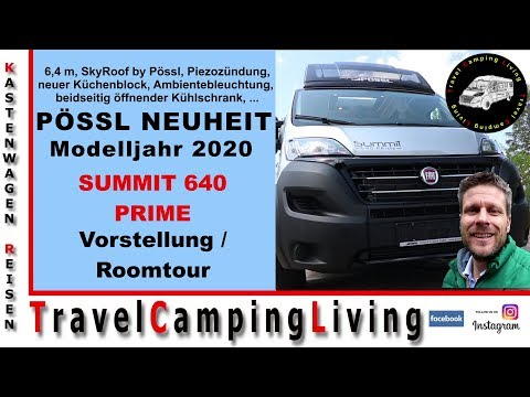 Pössl Summit 640 Prime | Neuheit Modelljahr 2020 | SkyRoof | Vorstellung & Roomtour
