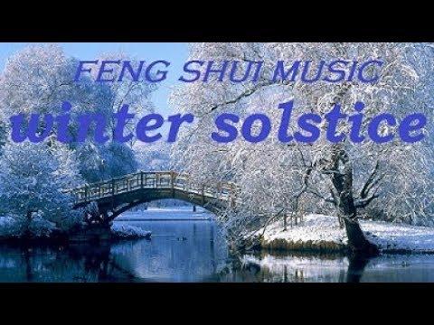 FENG SHUI MUSIC. WINTER SOLSTICE. SOLSTIZIO D'INVERNO.