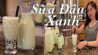 Cách làm sữa đậu xanh lá dứa thơm ngon  - Mung bean milk with boba - Taylor Recipes Cuộc Sống Mỹ