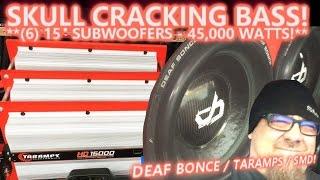 SKULL CRACKING BRAIN RATTLING BASS! 6 Alphard Audio Deaf Bonce 15