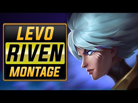 "Levo ""Riven Main"" Montage 