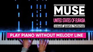 Muse - United States Of Eurasia +Collateral Damage (Visual Piano Tutorial)