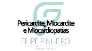 Aula - Pericardite, Miocardite e Miocardiopatia