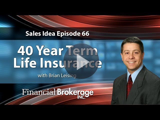 Sales Idea 66 - 40 Year Life Insurance