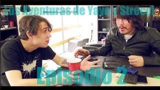 Las Aventuras de Yayo y Strecci - Episodio 2: Mi Amigo Casanova