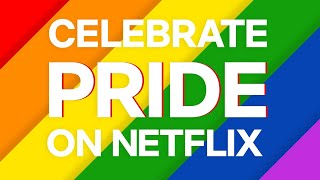 #PrideOnNetflix  Inclusive Shows and Films, Proudly Streaming on Netflix