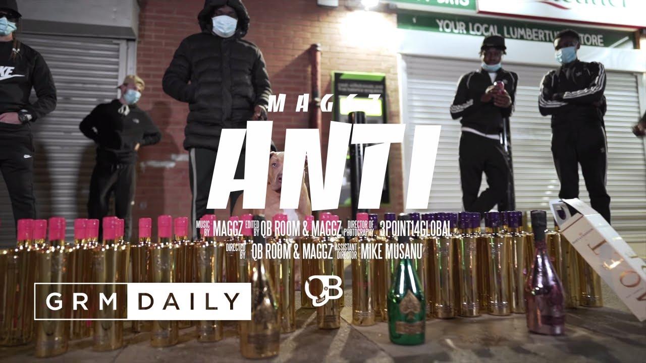 Download Maggz - Anti [Music Video] | GRM Daily
