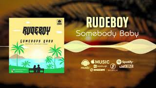 rudeboy-somebody-baby-official-audio