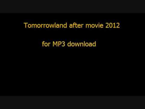 tomorrowland after movie 2012 mp3