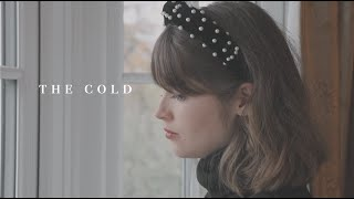 The Cold - Izzie Naylor (music video)
