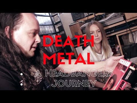 Death Metal A Headbangers Journey
