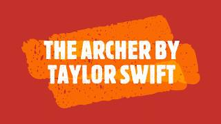 THE ARCHER - TAYLOR SWIFT