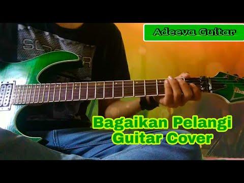 Bagaikan pelangi guitar cover lagu hits di jamannya