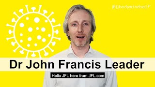 How to respond to the coronavirus (COVID-19) pandemic: Dr John Francis Leader