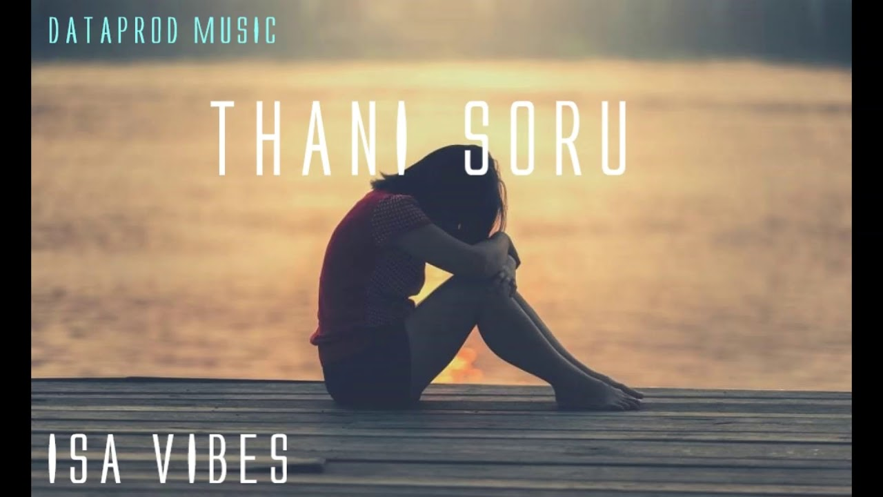 Download Thani Soru-(Dataprod Official Music)