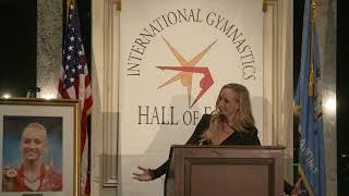 Nastia Liukin -- Class of 2018, Induction Speech, International Gymnastics Hall of Fame