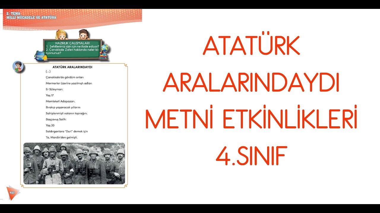 Atatürk Aralarındaydı Metni Etkinlikleri 4 Sınıf Türkçe Ders Kitabı