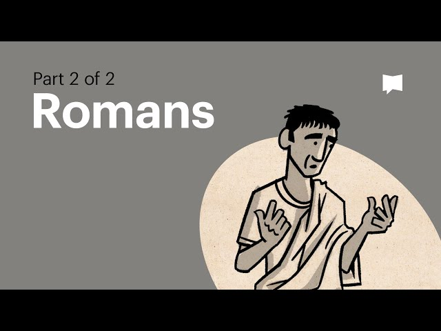 Overview: Romans 5-16