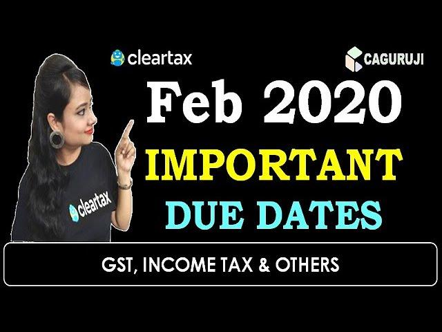 GST, INCOME TAX IMPORTANT DUE DATES FEB 2020|#GSTIN2020|#INCOMETAXIN2020|COMPLIANCES FEB 2020