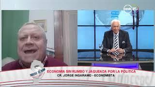 Jorge Ingaramo: Economía sin rumbo y jaqueada por la política