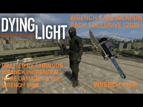 Dying Light Wrench Kiss Weapon Pack Exclusive (2015) with Ninja Outfit and Fabulous Wrench High DMG |