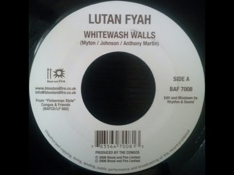 Lutan Fyah - Whitewash Walls + Country Culture - Make Poverty History