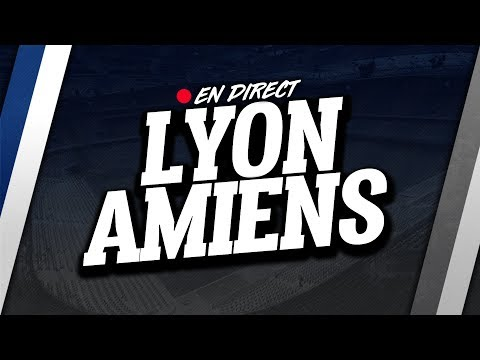 🔴 direct / live : lyon - amiens // club house ( ol - amiens )