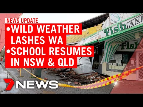 7NEWS Update Monday, May 25: Wild Weather In WA, All Students Back To School In NSW & QLD | 7NEWS