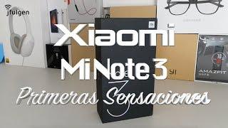Xiaomi Mi Note 3 - Primeras Sensaciones