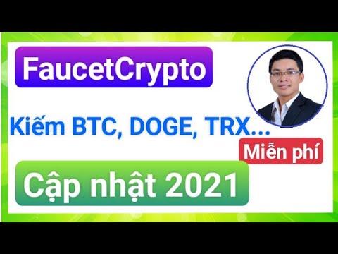 🎯Hướng dẫn kiếm BTC, DOGE, TRX …miễn phí với FaucetCrypto, rất uy tín. Cập nhật mới 2021.💥