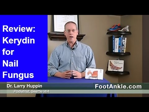 Review of Kerydin for Treatment of Toenail Fungus by Seattle Podiatrist Dr. Larry Huppin