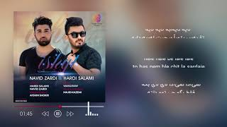 navid zardi & hardi salami -ashqt dlmi darhena 2017 new clip