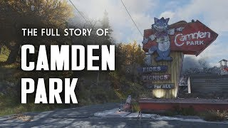 The Full Story of Camden Park - A Case of Mistaken Identity - Fallout 76 Lore