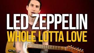 Как играть на гитаре Led Zeppelin Whole Lotta Love - Уроки игры на гитаре Первый Лад