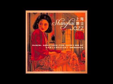 The Old Tea House - The Shanghai Shuffle/High Society Shanghai Jazz