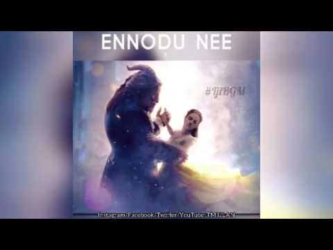 Ennodu Nee Irunthaal Love BGM HIGH