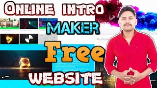 Online Intro Maker Free | Free Intro Maker For Youtube Without Watermark Online.
