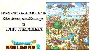 Dragon Quest Builders 2 - Max Items, Max Damage & Most Items Cheat - PS4 Save Wizard