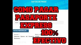 COMO PAGAR TU PASAPORTE EXPRESS SAIME 100% EFECTIVO