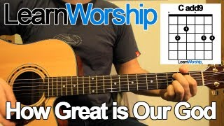 How Great is Our God - Guitar Tutorial