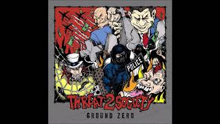 Threat 2 Society - Ground Zero 2016 (Full EP)