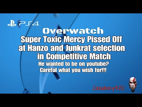 Overwatch SUPER TOXIC Mercy mad at Hanzo and Junkrat selection in Competitive match with Cloudsey420