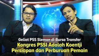 OFFSIDE: PSS Sleman, Kongres PSSI Adalah Koentji