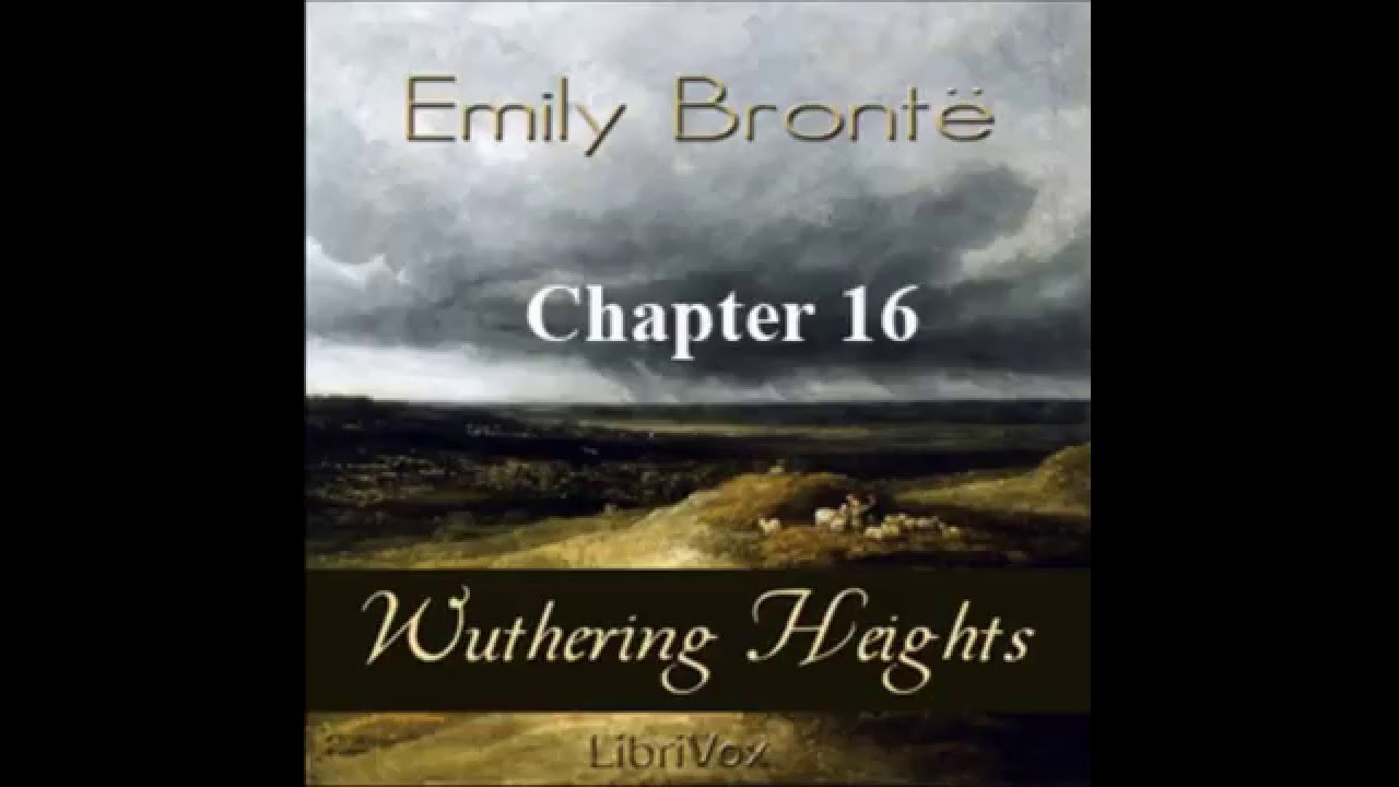 wuthering heights chapter 16 summary