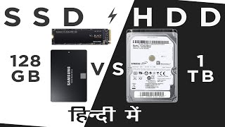 HDD VS SSD, Which is Better 1TB HDD or 128GB SSD EXPLAINED IN HINDI | TechNeeds