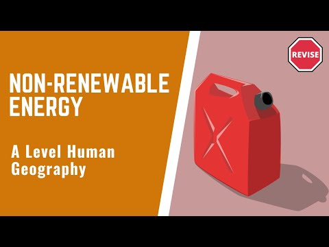 As Human Geography - Non Renewable Energy