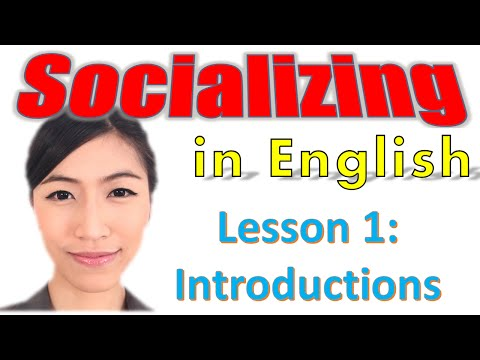 Socializing in English Lesson 1: Introductions