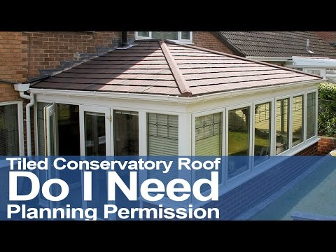 Tiled Conservatory Roof Do I Need Planning Permission