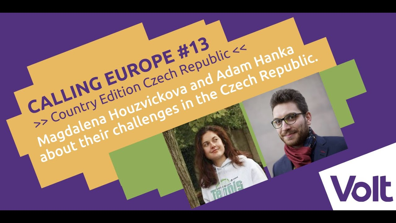 YouTube: Calling Europe #13//Magdalena Houzvickova and Adam Hanka about Volt in the Czech Republic.