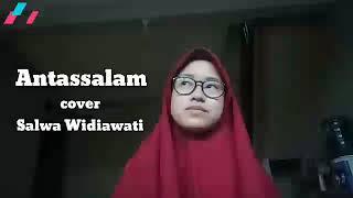 Antassalam(cover)+lirik Salwa Widiawati